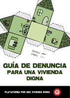 """La """"Guía de denuncia para una vivienda digna"""", ESPAÑA, febrero 2011"""